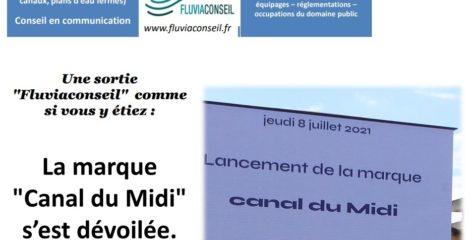Lancement de la marque «Canal du Midi»